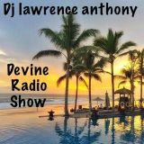 dj lawrence anthony devine radio show 02/11/2017