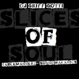 SLICES OF SOUL MIXED BY GRIFF GOTTI