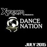 DJ X-Dream's Dance Nation (July 2015)