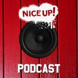 NICE UP! Podcast - September 2018