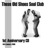 These Old Shoes Anniversary CD 1 - Jan 2000
