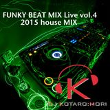 FUNKY BEAT MIX LIVE vol.4 ~HOUSE MIX~
