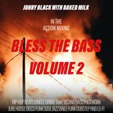 Bless the Bass volume 2