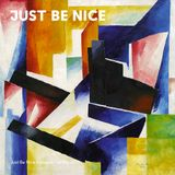 Just Be Nice — Spring Mixtape 2015