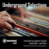Underground Selections #122 - Ian Faze Guest Mix