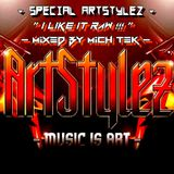 "Special ArtStylez - "" I Like It Raw !!! "" - Mixed By MichTeK"