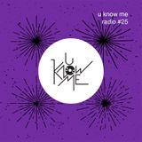 U Know Me Radio #25   EXCLUSIVE - Holak & W.E.N.A., Daniel Drumz   Photay   Samiyam   Pomrad   AWGS