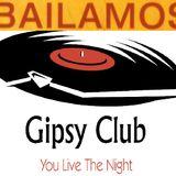 Bailando at Gipsy Club Volume 2