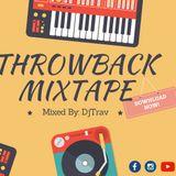 DJ TRAV THROWBACK MIXTAPE VOL.1