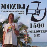 MOZDJ - FJMUSIC 1500 FOLLOWERS MIX