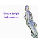 Electro Boogie Instrumentals