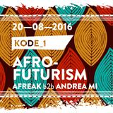 Afrofuturism #1 - KODE 1 Special