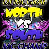 DJ McGraf .ft MC Champ - North vs South Glasgow