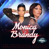 MONICA VS BRANDY MIX