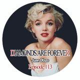 Diamonds are forever Episode 114