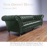 Tech Groovy House February 2015 Pt I - DJ St. MiShell
