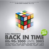 BMU presents BACK IN TIME : 80´s 90´s 2000 until 2005