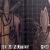 60 Minutes # 04 Stereo Mc's/Kid Frost/Semi Hendrix/UNKLE/Her/Balthazar/Ghostpoet/Aphex Twin