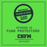 CHFM - Colours of House (with guests Funk Protectors)