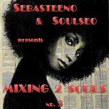 Mixing 2 Souls #3