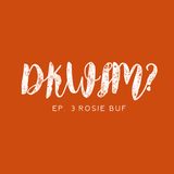 D'ya Know What I Mean? ep.3 Rosie Buf