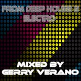 From Deep  House 2 Electro