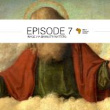 Episode 7: Christianity in West Africa