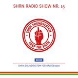 Shrn Radio Show Nr. 15