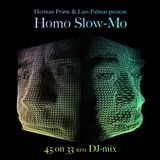 Herman Prime /w Lars Palmas - Homo Slow-Mo part 1