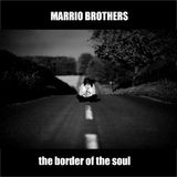 Marrio Br. - The border of the soul