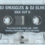 Snuggles & Slak - Silk Cut II - Rough Cut - Side B