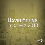 David Young - In Da MIX 2018 #2