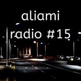 aliami radio #15