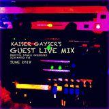 Kaiser Gayser's Live Guest Mix @Royal Dance Grooves / DHFM June 2018