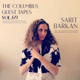 THE COLUMBUS GUEST TAPES VOL. 69 - SARIT BARKAN