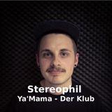 Ya'Mama-Der Klub mit Stereophil // Mai 2013 // Radio Rüsselsheim