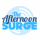 The Afternoon Surge Podcast Thursday 11th February 4pm