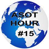 Asot Hour 15