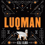 #KULI-ALMA: LUQMAN SPECIAL VERSION SET - XTRA BEATS!