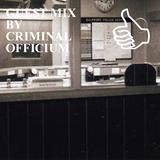 GUEST MIX BY CRIMINAL OFFICIUM