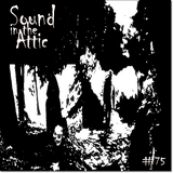 Sound in the Attic #75