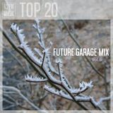 Future Garage Mix Vol.6