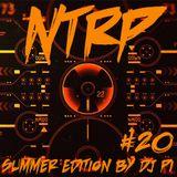 NTRP #20 Summer Edition by DJ Pi