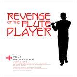 Revenge Of The Flute Player
