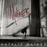 Dixie Chicks - Natalie Maines – Mother  2013