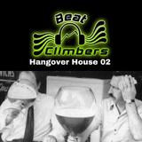 Hangover House 02