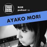 BLDR podcast | 025 - Ayako Mori