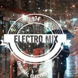 Electro mix 974 session mix 134 New Feature EDM, Electro and Progressive House 2019