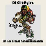 DJ GlibStylez - Hip Hop Reggae Dancehall MegaMix