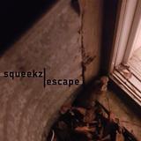 Squeekz - Escape (Live 4.17.2018)